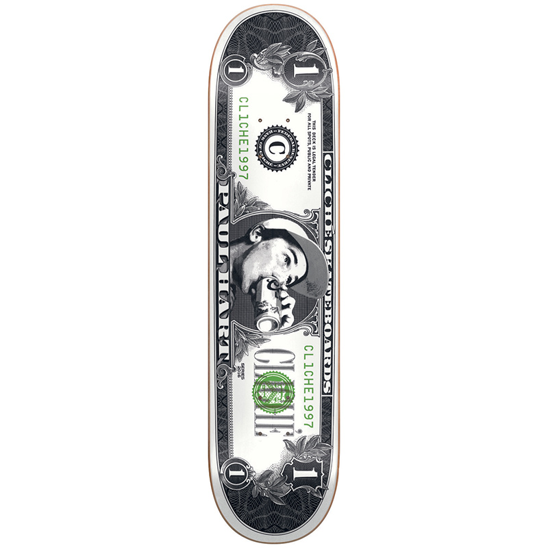 Cliche Hart Dollar Bill Pro R7 Skateboard Deck 8.0
