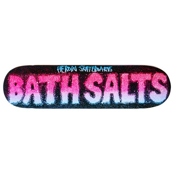 Heroin Bath Salts Skateboard Deck 8.38