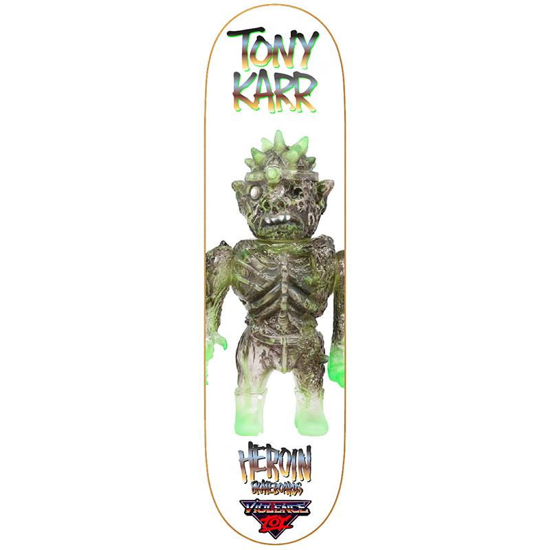 Heroin Tony Karr Violence Toy Skateboard Deck 8.25