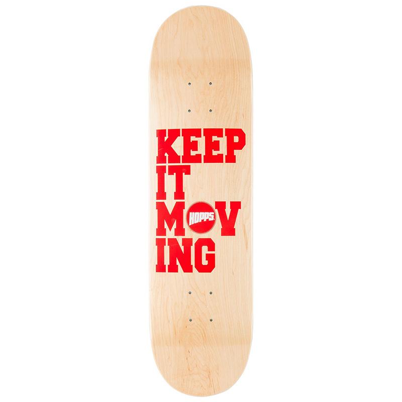 Hopps Keep It Moving Skateboard Deck 8.25