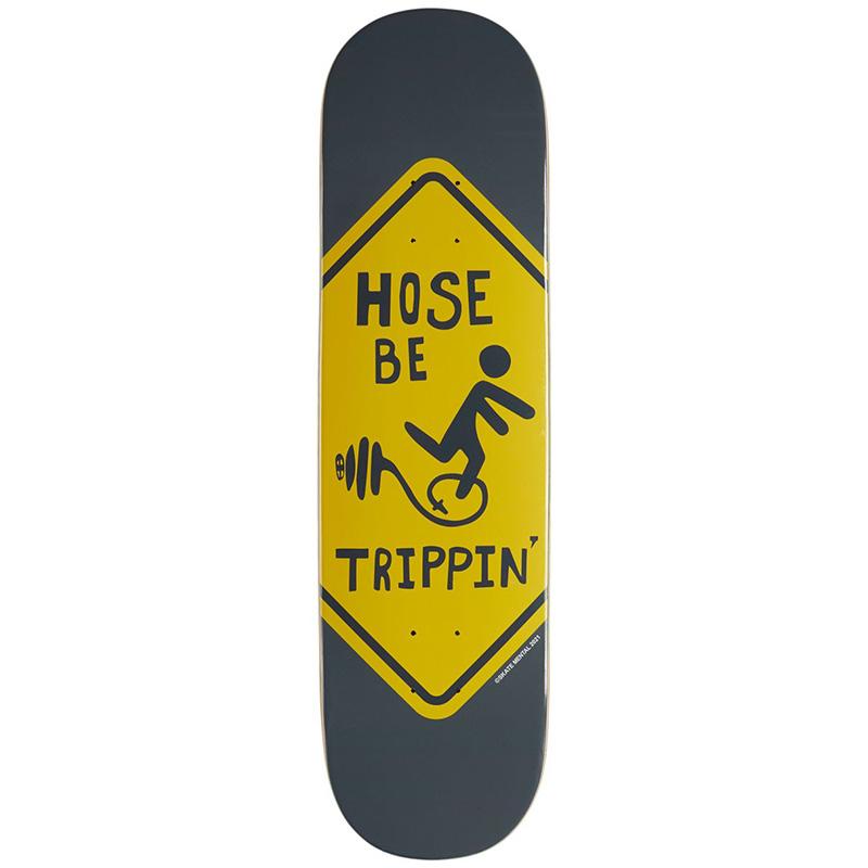 Skate Mental Hose Be trippin Skateboard Deck 8.5