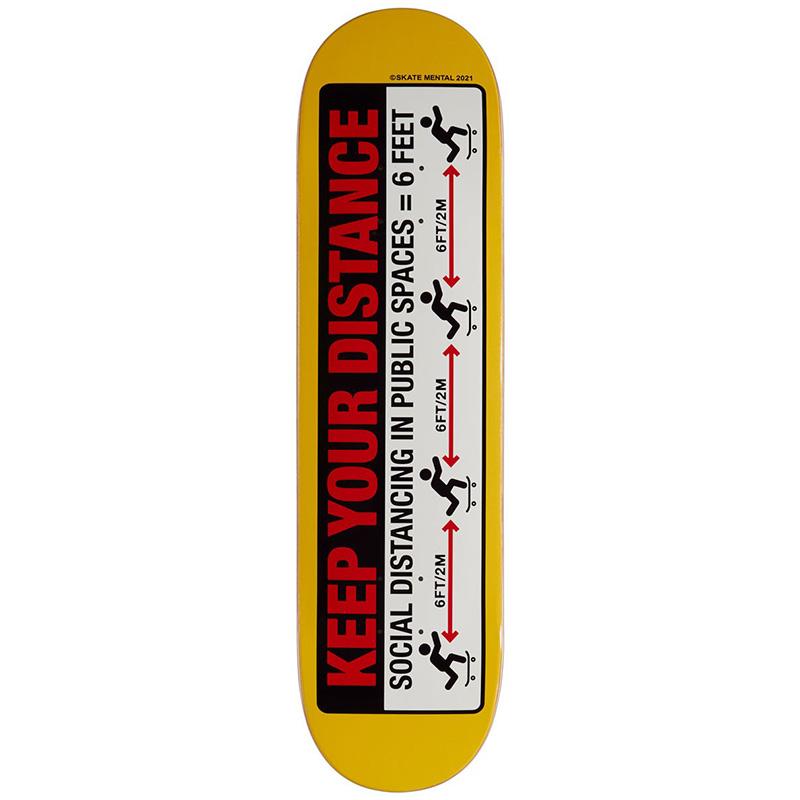 Skate Mental Keep Your Distance Skateboard Deck 8.125