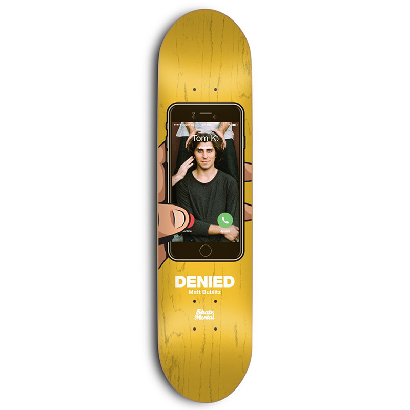Skate Mental Tom K Denied Skateboard Deck 8.125