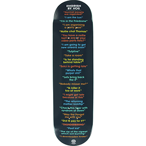 Skate Mental Vos Engrish Skateboard Deck 8.25