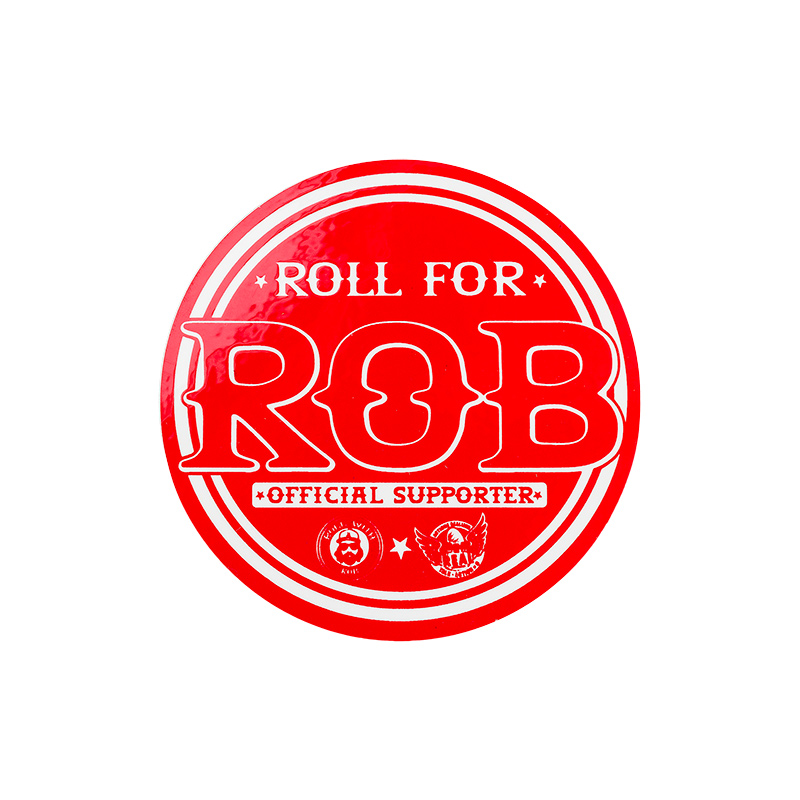 Real Roll For Rob Sticker S
