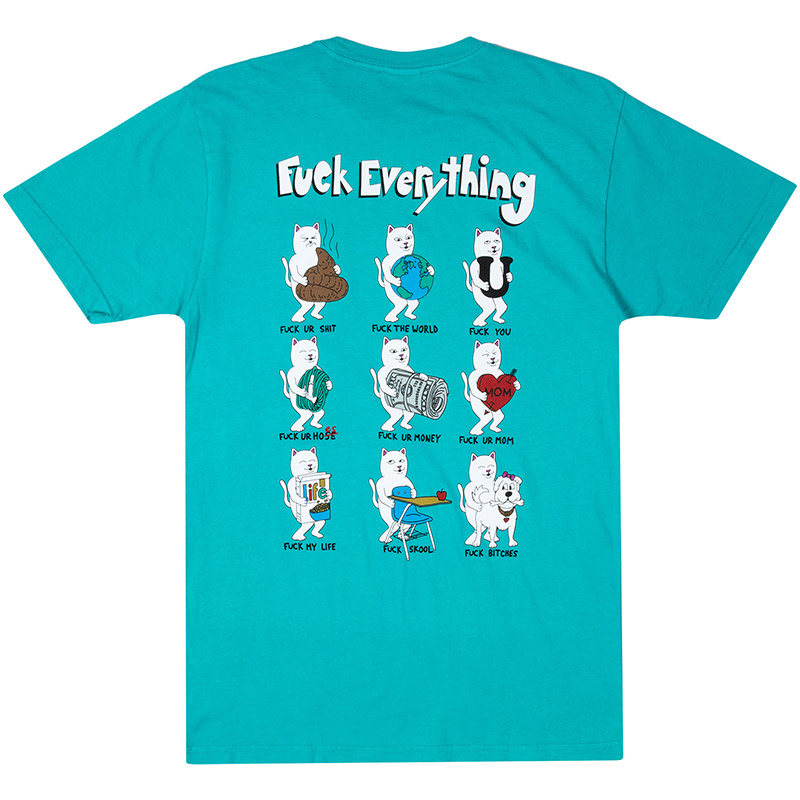 RIPNDIP Fuck Everything T-Shirt Aqua